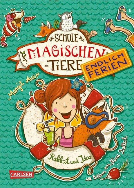 Die Schule der magischen Tiere - Endlich Ferien 1: Rabbat und Ida - Margit Auer