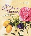 Die Sprache der Blumen - Marina Heilmeyer