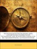 Technologische Encyklopadie: oder, alphabetisches Handbuch der Technologie, der technischen Chemie und des Machinenwesens. Achtzehnter Band - Karl Karmarch