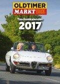 Oldtimer Markt Taschenkalender 2017 -