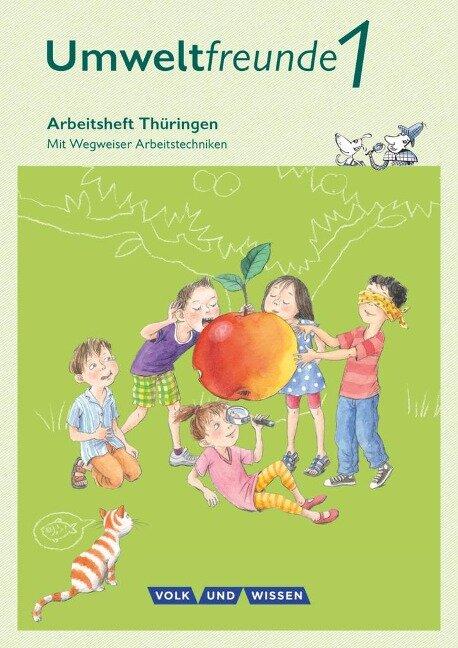 Umweltfreunde 1. Schuljahr. Arbeitsheft Thüringen - Ingrid Haak, Inge Koch, Gerhild Schenk