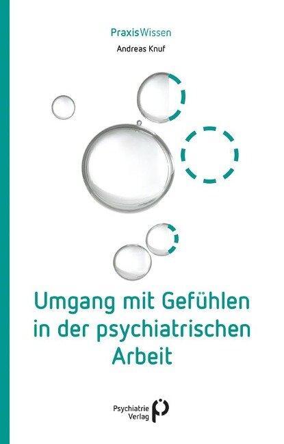 Umgang mit Gefühlen in der psychiatrischen Arbeit - Andreas Knuf