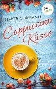 Cappuccinoküsse - Marte Cormann