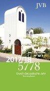 Durch das Jüdische Jahr 5778. 01.09.2017 - 31.12.2018. Terminkalender - Paul Yuval Adam