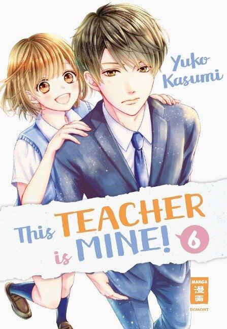 This Teacher is Mine! 06 - Yuko Kasumi