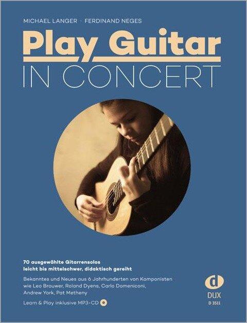 Play Guitar In Concert - Michael Langer, Ferdinand Neges