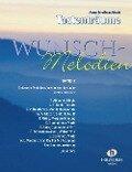 Wunsch-Melodien 1 - Anne Terzibaschitsch