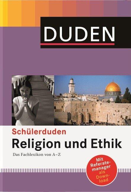 Duden. Schülerduden Religion und Ethik -