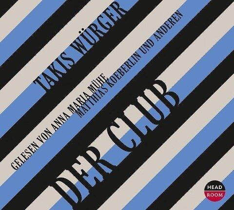 Der Club - Takis Würger