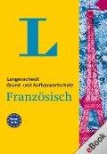 Langenscheidt Grund- und Aufbauwortschatz Französisch -