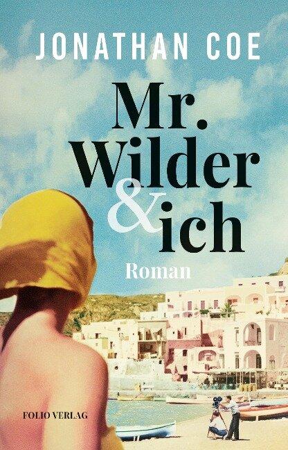 Mr. Wilder und ich - Jonathan Coe