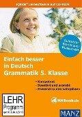 Fit in Deutsch: Grammatik 5. Klasse. Einfach besser lernen. Windows Vista/XP/2000/ME/98 -