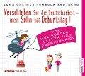 Verschieben Sie die Deutscharbeit, mein Sohn hat Geburtstag! - Lena Greiner, Carola Padtberg-Kruse