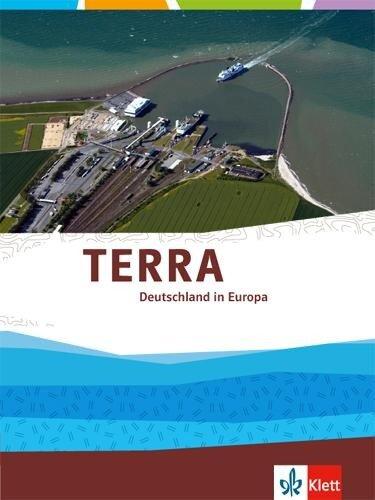 TERRA Deutschland in Europa. Themenband Oberstufe -