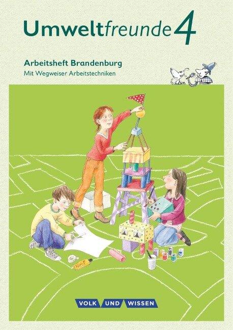 Umweltfreunde - Brandenburg 4. Schuljahr - Arbeitsheft - Ulrike Blumensath, Silvia Ehrich, Rüdiger Horn, Inge Koch