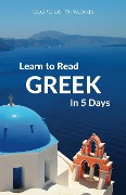 Learn to Read Greek in 5 Days - Georgios Papadakis