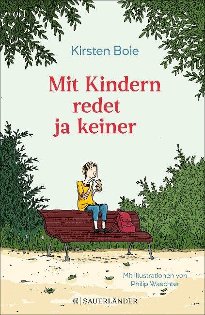 Mit Kindern redet ja keiner - Kirsten Boie