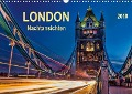 London - Nachtansichten (Wandkalender 2018 DIN A3 quer) Dieser erfolgreiche Kalender wurde dieses Jahr mit gleichen Bildern und aktualisiertem Kalendarium wiederveröffentlicht. - Peter Roder