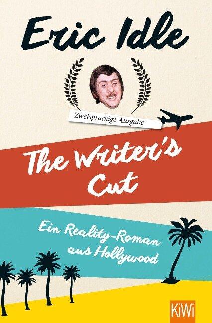 The Writer's Cut (Zweisprachige Ausgabe) - Eric Idle
