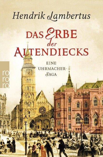 Das Erbe der Altendiecks - Hendrik Lambertus