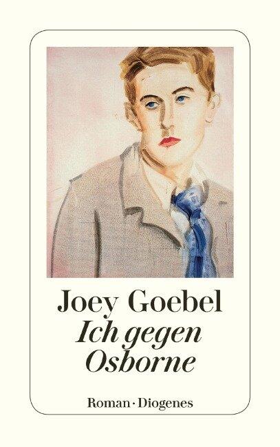 Ich gegen Osborne - Joey Goebel