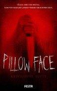 Pillowface - Kristopher Rufty