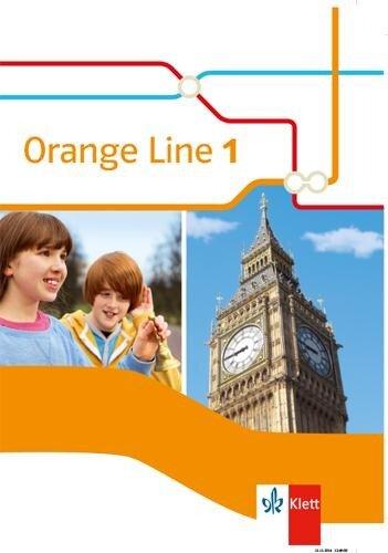 Orange Line IGS 1. Schülerbuch. Ausgabe 2014 -