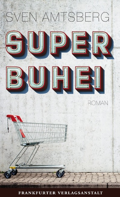 SUPERBUHEI - Sven Amtsberg