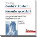 Geschickt kontern: Nie mehr sprachlos! - Heinz Ryborz