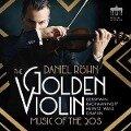 The Golden Violin - Music of the 20s - Daniel Röhn, Württembergisches Kammerorchester
