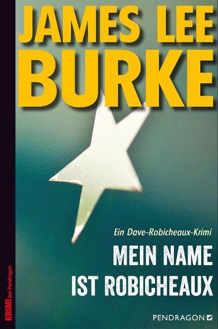 Mein Name ist Robicheaux - James Lee Burke