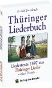 Thüringer Liederbuch - Rudolf Baumbach