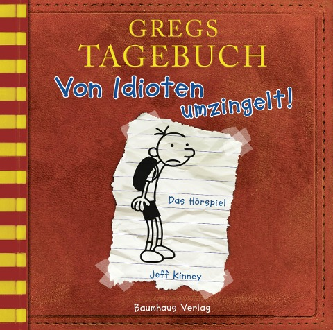 Gregs Tagebuch 1 - Von Idioten umzingelt! - Jeff Kinney