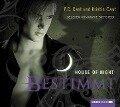 House of Night 09. Bestimmt - P. C. Cast, Kristin Cast