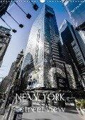 NEW YORK - street view (Wandkalender 2018 DIN A3 hoch) - © YOUR pageMaker