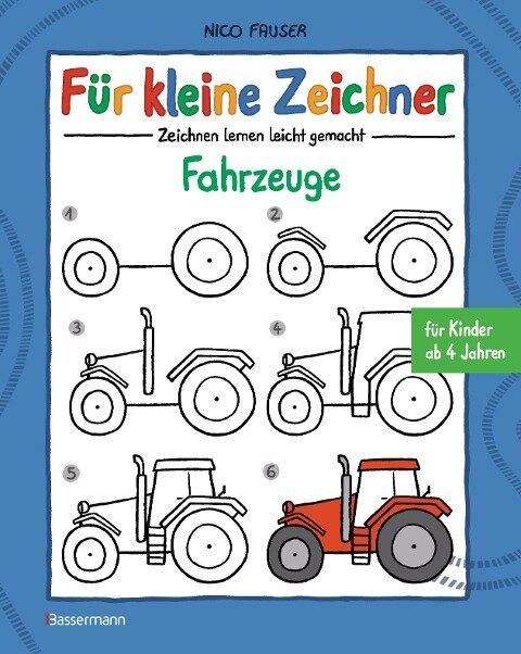 Für kleine Zeichner - Fahrzeuge - Nico Fauser