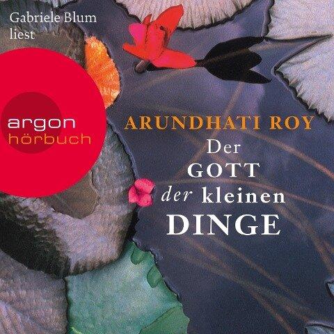 Der Gott der kleinen Dinge (Ungekürzte Lesung) - Arundhati Roy