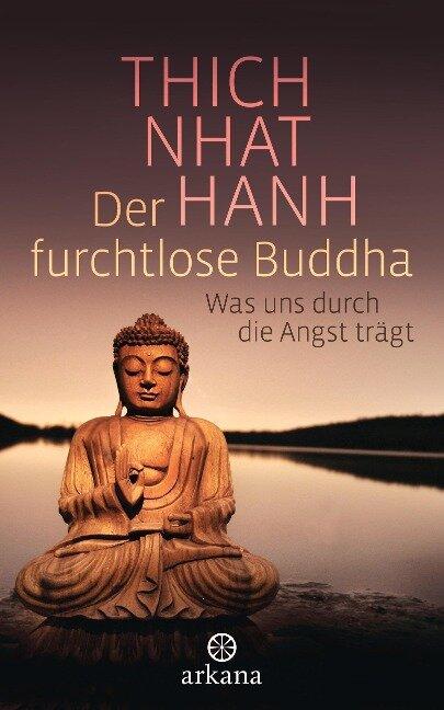 Der furchtlose Buddha - Thich Nhat Hanh
