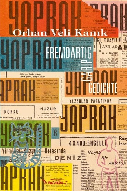 Fremdartig. Gedichte - Orhan Veli Kanik