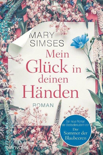 Mein Glück in deinen Händen - Mary Simses