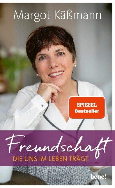 Freundschaft, die uns im Leben trägt - Margot Käßmann