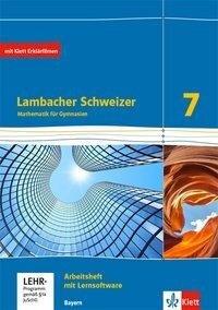 Lambacher Schweizer Mathematik 7. Ausgabe Bayern ab 2017. Arbeitsheft plus Lösungsheft und Lernsoftware Klasse 7 -
