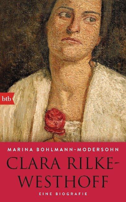 Clara Rilke-Westhoff - Marina Bohlmann-Modersohn