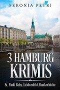 3 Hamburg Krimis - Feronia Petri