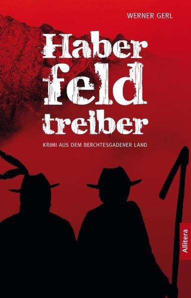 Haberfeldtreiber - Werner Gerl