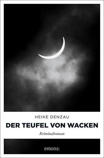 Der Teufel von Wacken - Heike Denzau