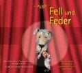 Fell und Feder - Charlotte Perrey, Rudolph Schacher