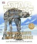 STAR WARS(TM) Raumschiffe und Fahrzeuge -