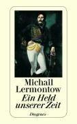 Ein Held unserer Zeit - Michail J. Lermontow