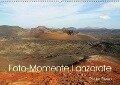 Foto-Momente Lanzarote (Wandkalender 2018 DIN A2 quer) Dieser erfolgreiche Kalender wurde dieses Jahr mit gleichen Bildern und aktualisiertem Kalendarium wiederveröffentlicht. - Roger Steen